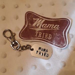Mama Tried KeyChain